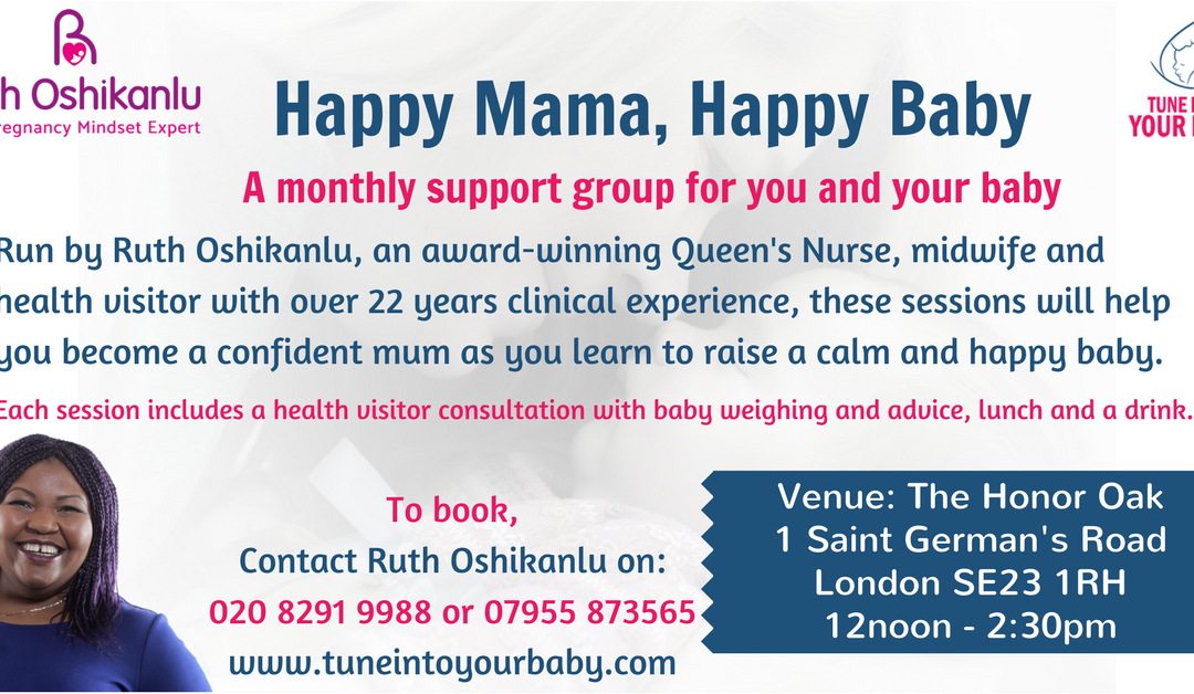 Happy Mama, Happy Baby Monthly Support Group